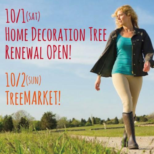 10/1 TreeRenewalOPEN! 10/2 TreeMARKET!